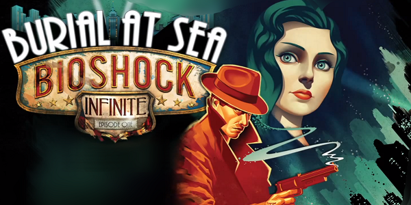 Bioshock-Infinite-Burial-At-Sea-TH-600x300